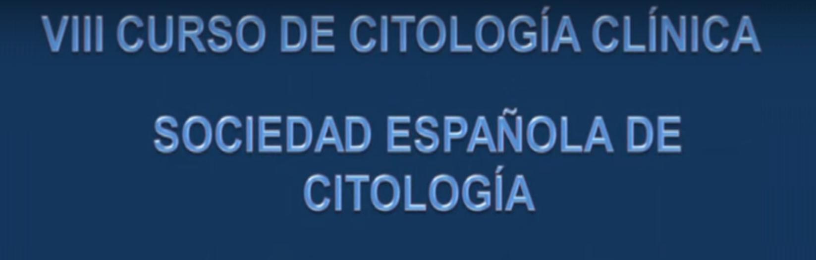 Citologia Clínica -VIII Curso de – Sociedad Española de Citología Parte 1